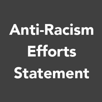 Anti-Racism Efforts Statement